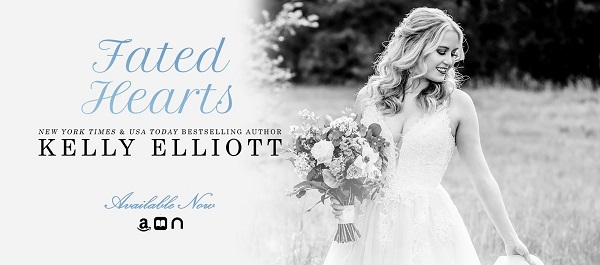 Fated Hearts. New York Times and USA Today bestselling author. Kelly Elliott. Available Now.
