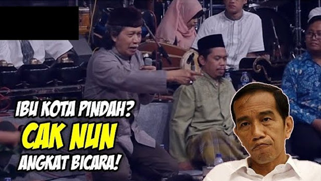 PEDAS!! Cak Nun Semprot Jokowi Jangan Seenaknya Pindah Ibu Kota