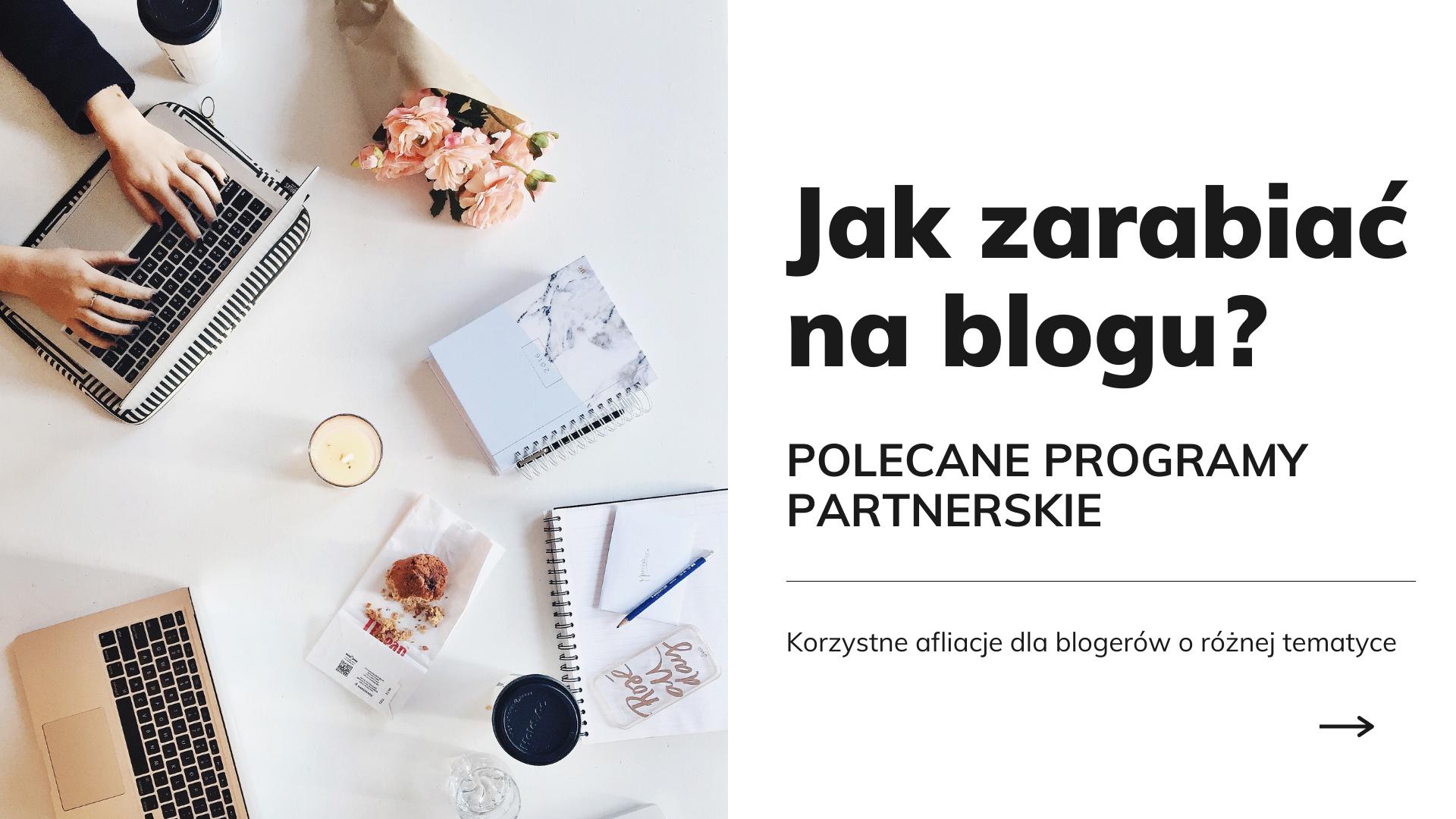 programy afiliacyjne dla influencerów 2021