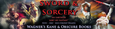 Sword and Sorcery Nov0Dec 2013 Groupread Kane and Obscure