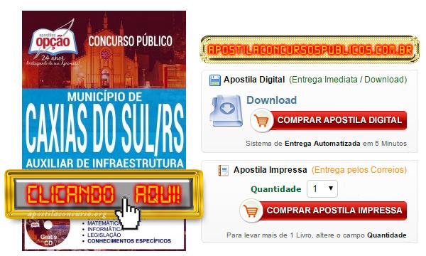 Apostila Prefeitura de Caxias do Sul 2017 PDF Auxiliar de Infraestrutura