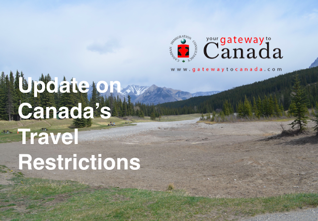 Update on Canada's travel restrictions: International Students, PR Applicants and Temporary Foreign Workers Are Exempted