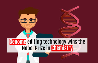 Genome editing technology wins the Nobel Prize in Chemistry