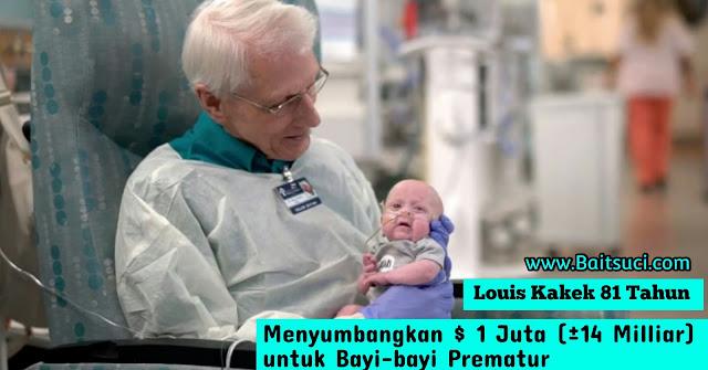 Berita Kristen-Louis kakek 81 tahun menyumbangkan $ 1 juta (kurang lebih 14 milliar) untuk bayi-bayi prematur