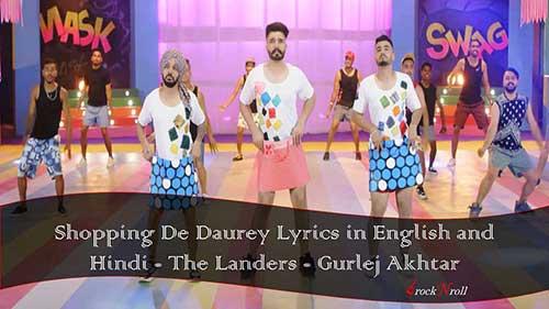 Shopping-De-Daurey-Lyrics-in-English-and-Hindi-The-Landers