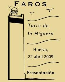Matasellos Presentación de Torre Higuera Huelva de la Hoja Bloque de Faros 2007