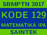 Soal dan Pembahasan SBMPTN 2017 Kode 170 Matematika IPA