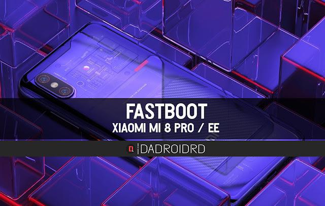 Fastboot Xiaomi Mi 8 Pro / Explorer Editions