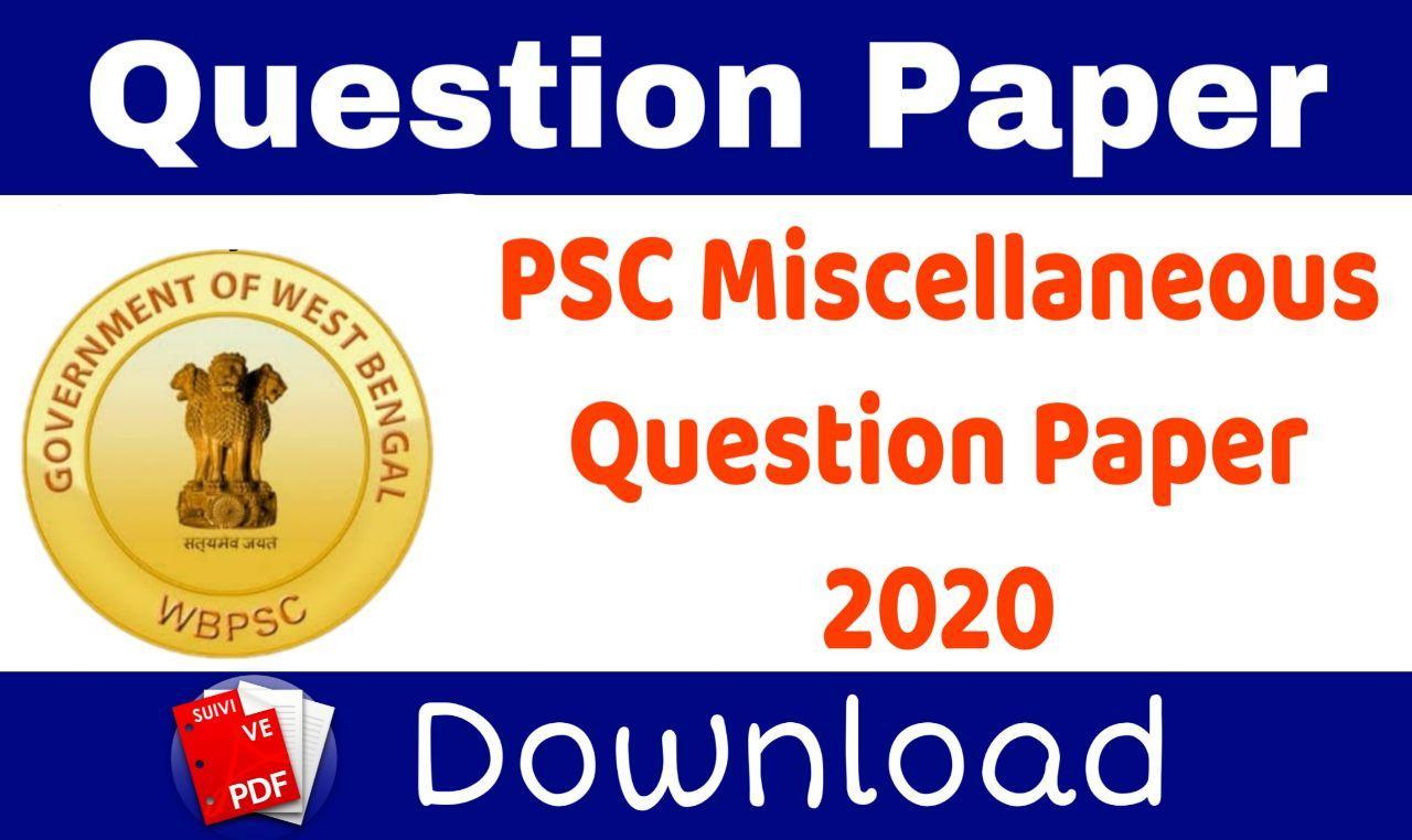 WBPSC Miscellaneous Question Paper 2020