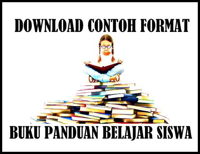 Download Contoh Format Buku Panduan Belajar Siswa Otomatis