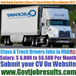 Quickway Carriers Class A Truck Driver Recruitment 2021-22