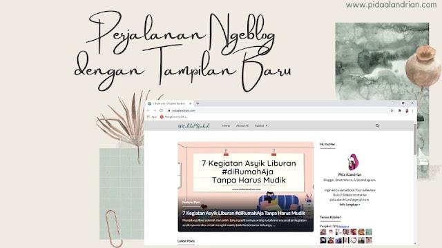 Perjalanan ngeblog dengan tampilan baru