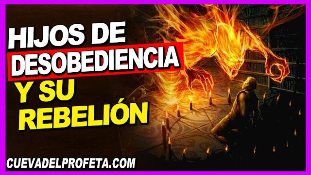 Los hijos de desobediencia y su rebelión - William Marrion Branham en Español