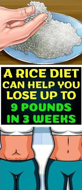 A Rice Diet, Can Help You Lose Up To 9 Pounds In 3 Weeks!!!