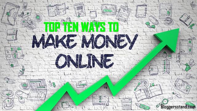 Top Ten Ways to Make Money Online In 2021