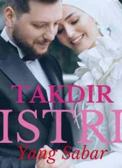 Novel Takdir Istri Yang Sabar Karya Shazia Full Episode