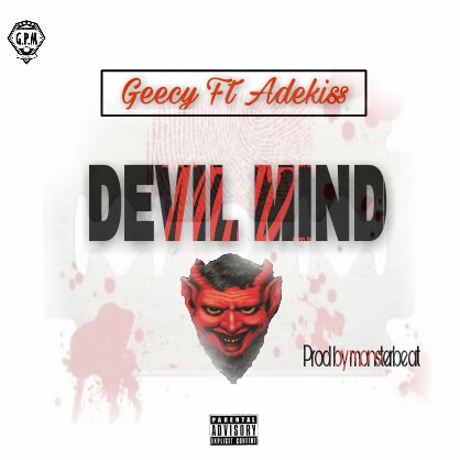 DOWNLOAD!: Geecy Ft. Adekiss - Devil Mind - Mp3 & Lyrics - FreshOfofo