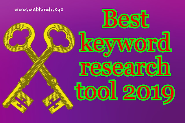 Best keyword research tool for advance SEO ( full guide ) 2019, keyword tool