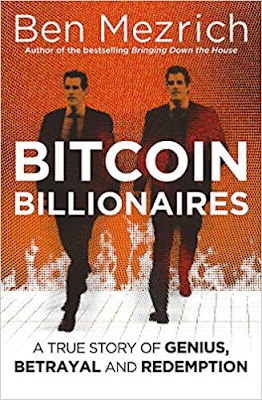 Bitcoin Billionaires: A True Story of Genius, Betrayal, and Redemption by Ben Mezrich