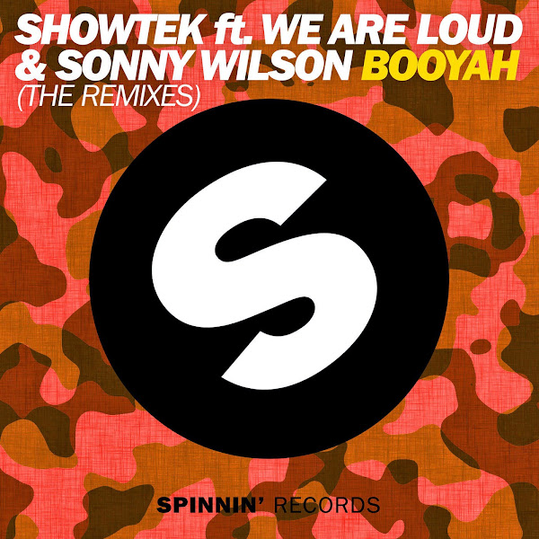 Showtek – Booyah (The Remixes) [feat. We Are Loud & Sonny Wilson] - EP Cover