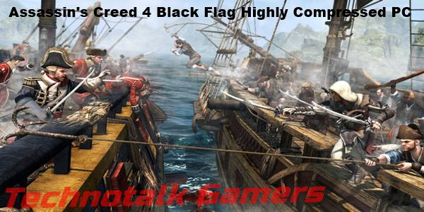 Assassin's Creed IV Black Flag Highly Compressed PC
