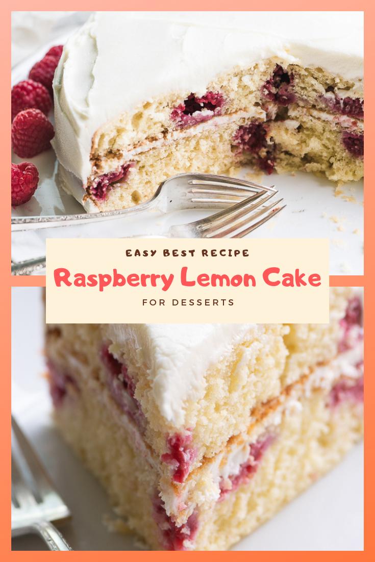 Easy Best Raspberry Lemon Cake For Desserts