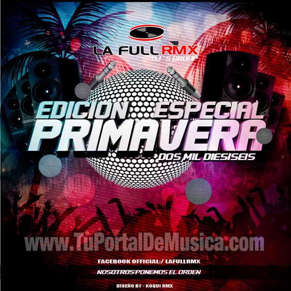 La Full Remix Ed. Especial Primavera (2016)