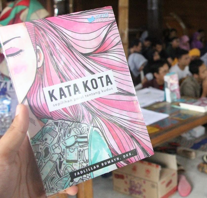 Antologi Puisi Kata Kota, komunitas fiksi kudus