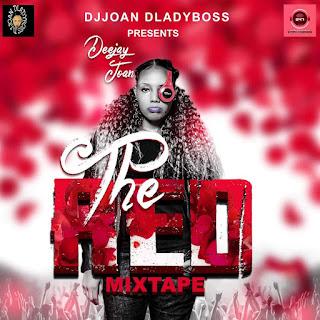 MIXTAPE : DJJOAN DA LADYBOSS – THE RED MIXTAPE