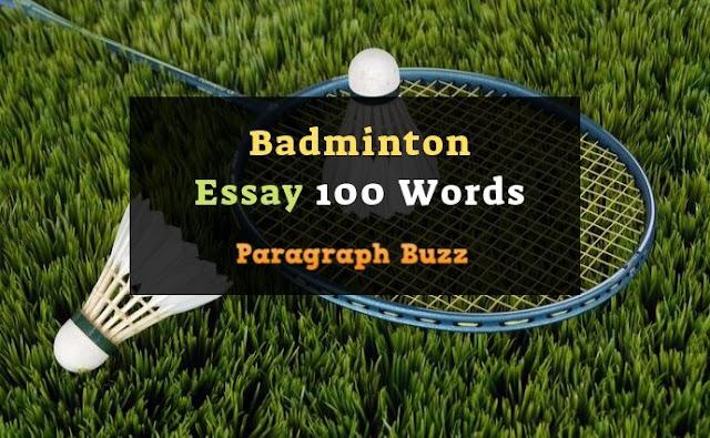 Essay on Badminton in 100 Words