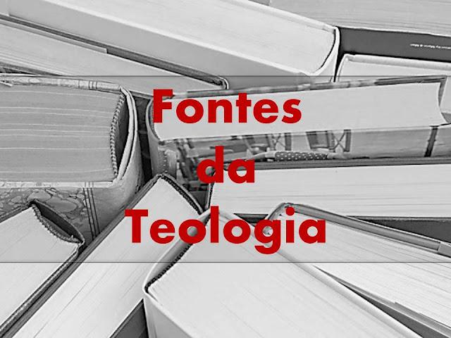 Estudo da teologia e suas fontes