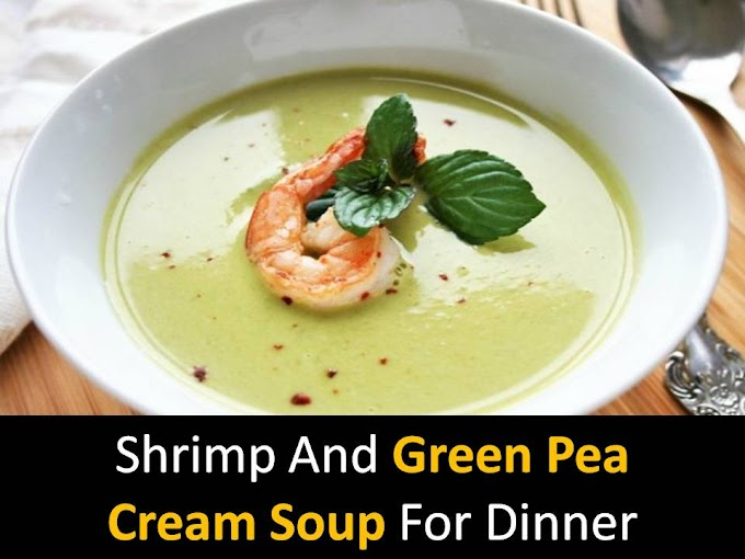 Shrimp and Green Pea Cream Soup for Dinner