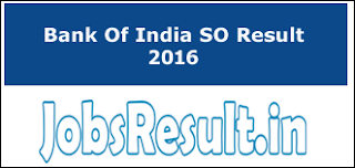 Bank Of India SO Result 2016