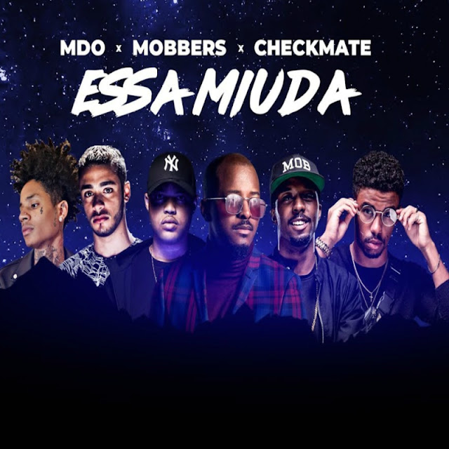 MDO Feat. Mobbers & Checkmate - Essa Miuda