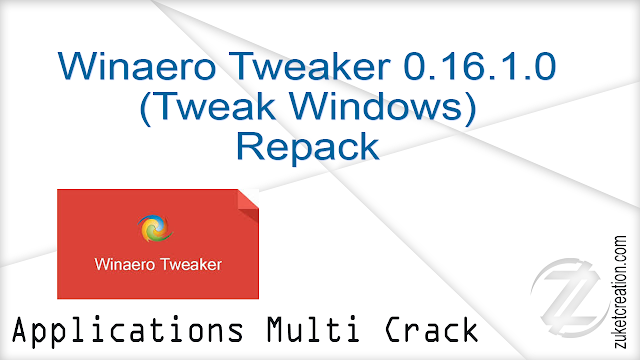 Winaero Tweaker 0.16.1.0 (Tweak Windows) Repack