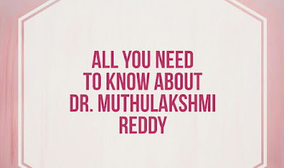 Dr. Muthulakshmi Reddy wiki , Biography , Family, Awards , Education , Books and Many more