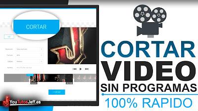 Como Cortar un Vídeo Sin Programas