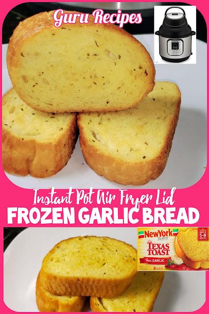 Instant Pot Air Fryer Lid Frozen Garlic Bread | Air Fryer Texas Toast
