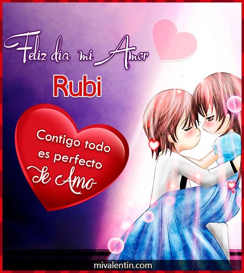 Feliz San Valentín Rubi