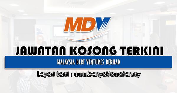 Jawatan Kosong 2021 di Malaysia Debt Ventures Berhad