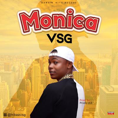 [Music] Vsg - Monica (Prod Produ'Zee)