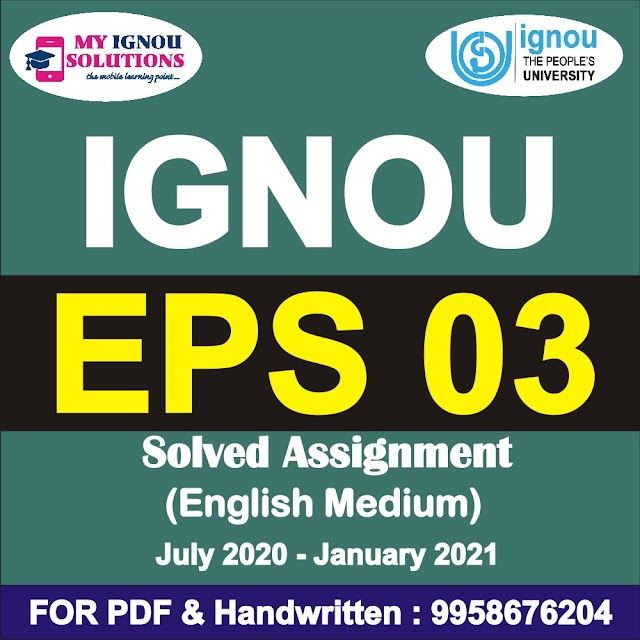 EPS 03 Solved Assignment 2020-21