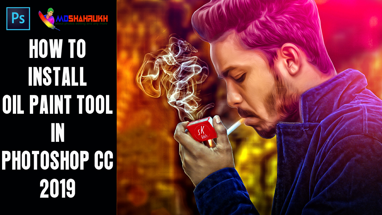 Md Shahrukh: How to install Oil Paint plug-in in Photoshop CC