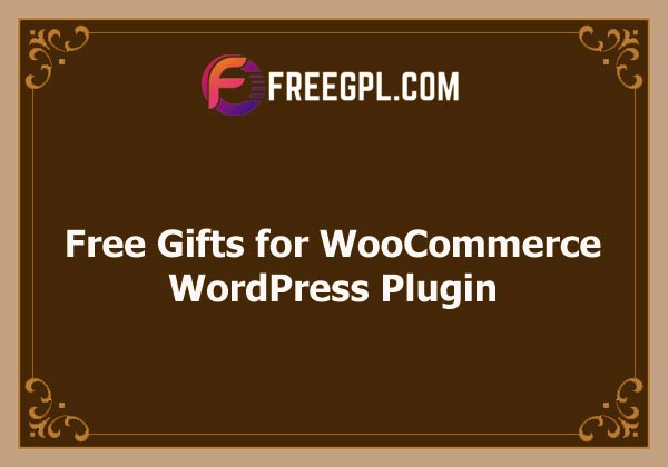 Free Gifts for WooCommerce Nulled Download Free