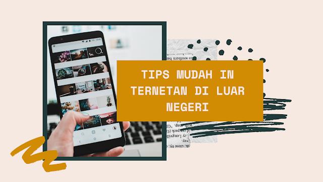 tips internetan mudah di luar negeri