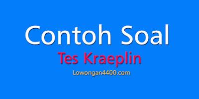 Contoh Soal Tes Kraeplin ( Cara dan Download Gratis )