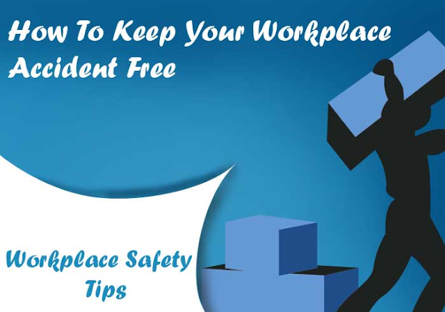 Workplace-Safety-Tips-That-You-Should-Not-Ignore #Infographic