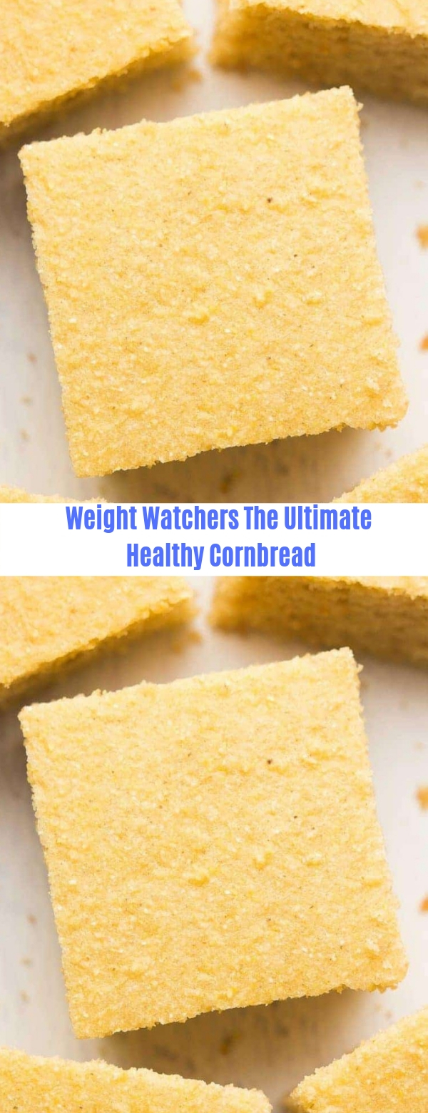 Weight Watchers The Ultimate Healthy Cornbread