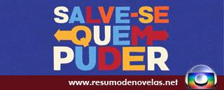 Novela Salve-se Quem Puder - www.resumodenovelas.net