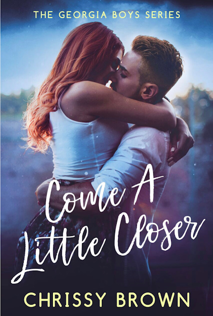 Come A Little Closer (Georgia Boys Book 2)  by Chrissy Brown